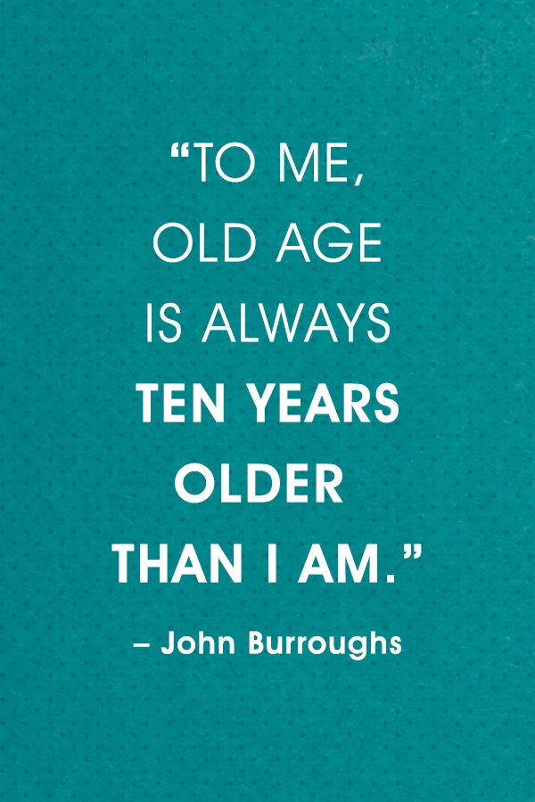 Funny Quotes About Age Funny Age Quotes At Sendflowers